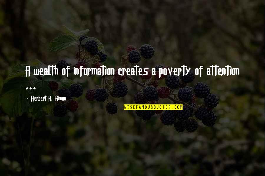 Overload Quotes By Herbert A. Simon: A wealth of information creates a poverty of