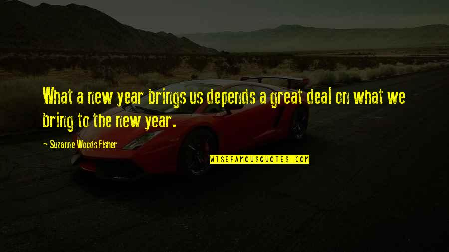 Overquoted Quotes By Suzanne Woods Fisher: What a new year brings us depends a