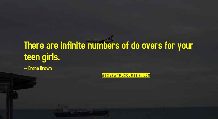 Overs Quotes By Brene Brown: There are infinite numbers of do overs for