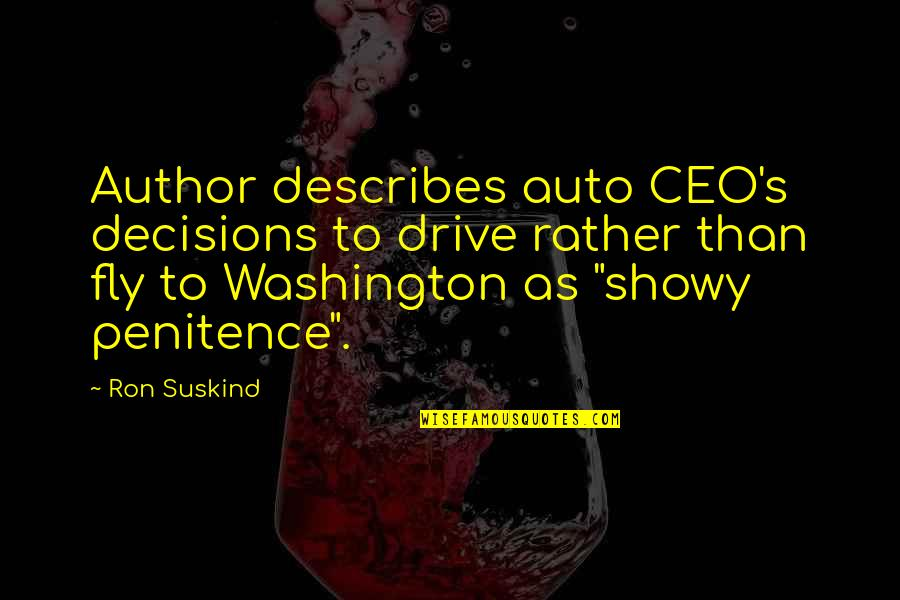 P&g Ceo Quotes By Ron Suskind: Author describes auto CEO's decisions to drive rather