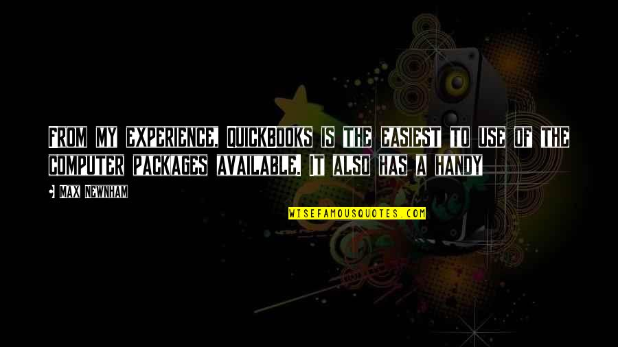 Packages Quotes By Max Newnham: From my experience, QuickBooks is the easiest to