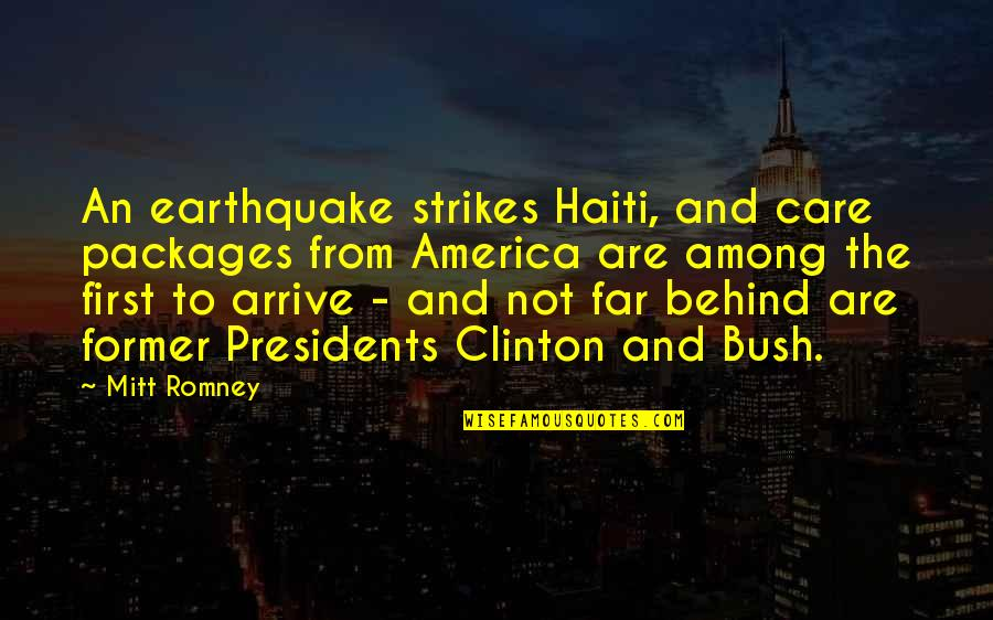 Packages Quotes By Mitt Romney: An earthquake strikes Haiti, and care packages from