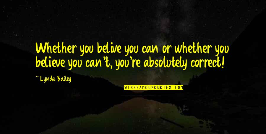 Pale Horse Quotes By Lynda Bailey: Whether you belive you can or whether you