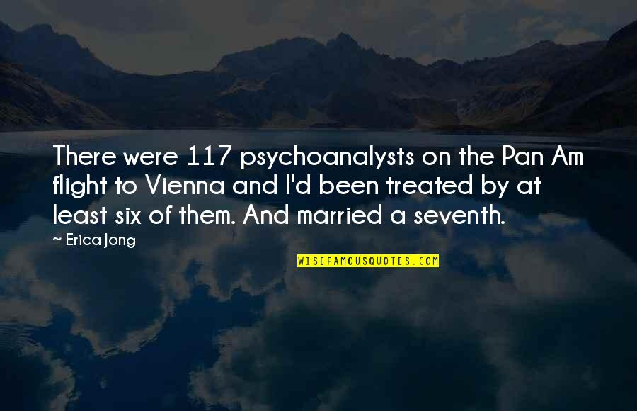 Pan Quotes By Erica Jong: There were 117 psychoanalysts on the Pan Am