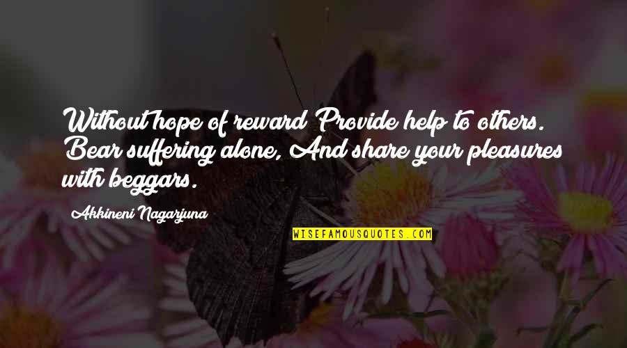 Pard Quotes By Akkineni Nagarjuna: Without hope of reward Provide help to others.