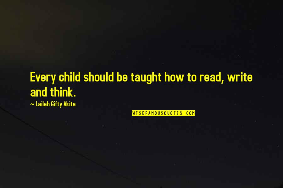 Parenting And Education Quotes By Lailah Gifty Akita: Every child should be taught how to read,
