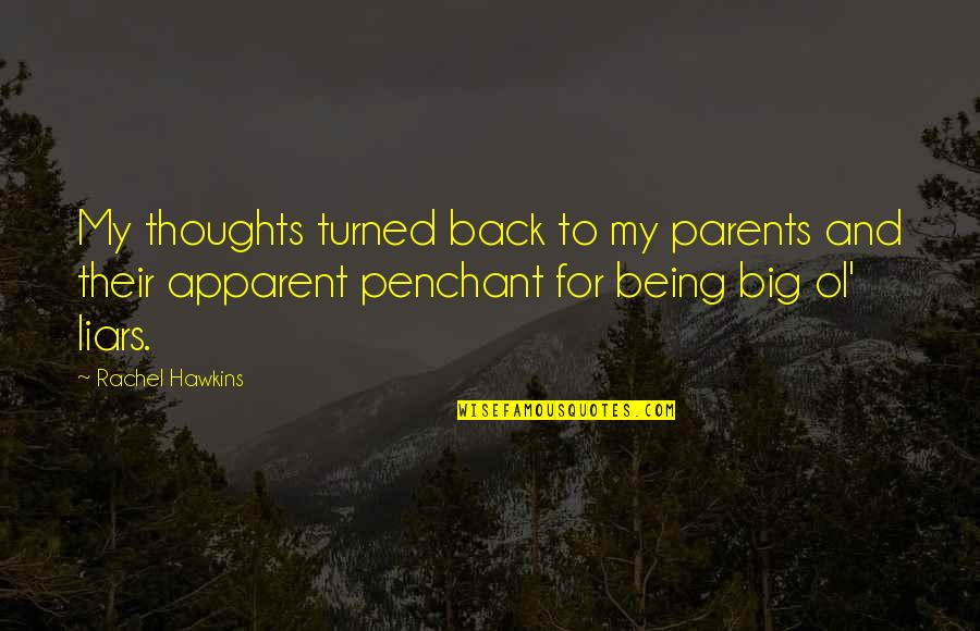 Parents Being Parents Quotes By Rachel Hawkins: My thoughts turned back to my parents and