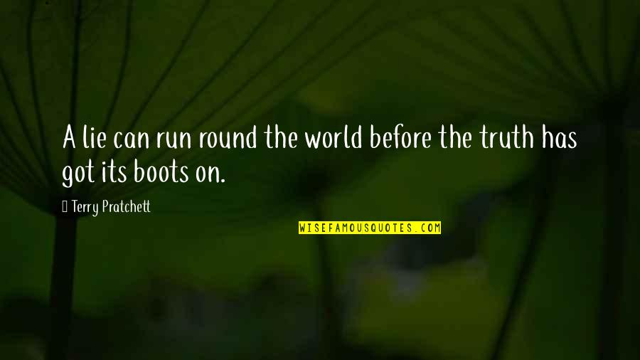 Parents Love Sayings And Quotes By Terry Pratchett: A lie can run round the world before