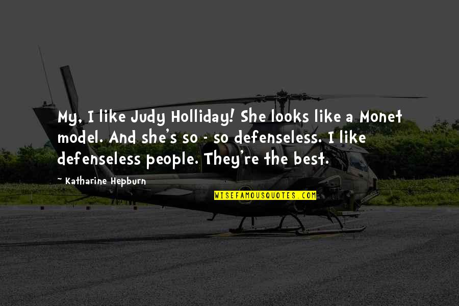 Parents On Their Anniversary Quotes By Katharine Hepburn: My, I like Judy Holliday! She looks like