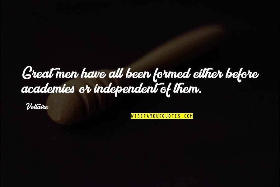 Paris France Travel Quotes By Voltaire: Great men have all been formed either before