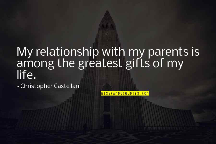 Partial Terms Of Endearment Quotes By Christopher Castellani: My relationship with my parents is among the