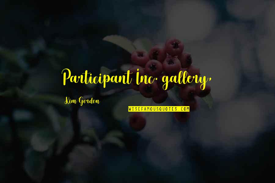 Participant Quotes By Kim Gordon: Participant Inc. gallery,