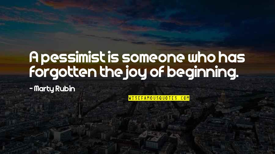 Parties And Having Fun Quotes By Marty Rubin: A pessimist is someone who has forgotten the