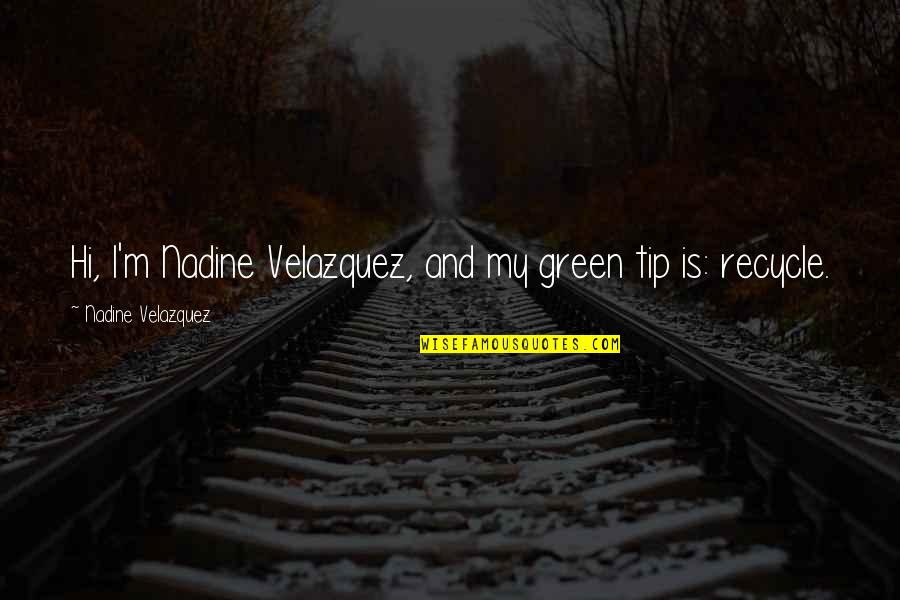 Partitioning Quotes By Nadine Velazquez: Hi, I'm Nadine Velazquez, and my green tip