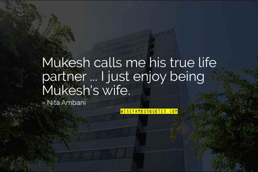 Partner In Life Quotes By Nita Ambani: Mukesh calls me his true life partner ...