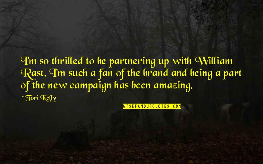 Partnering Quotes By Tori Kelly: I'm so thrilled to be partnering up with