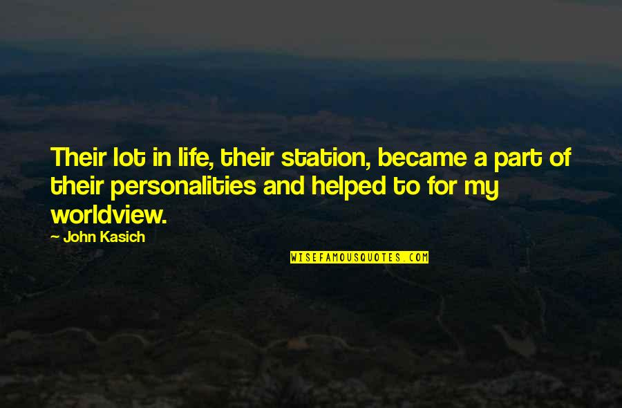 Party Enjoyed Quotes By John Kasich: Their lot in life, their station, became a