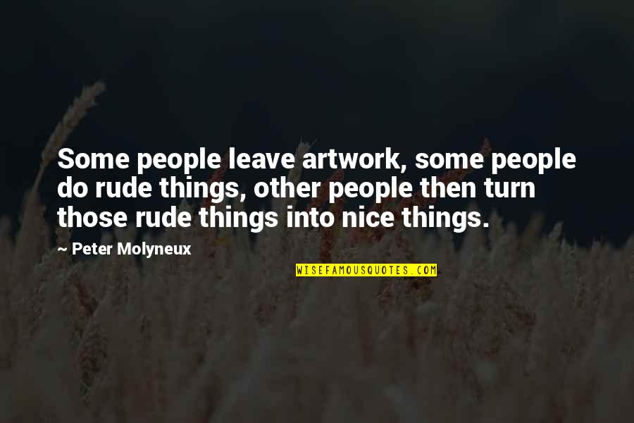 Parvati Goddess Quotes By Peter Molyneux: Some people leave artwork, some people do rude