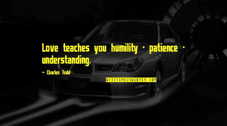 Patience Understanding And Love Quotes Top 14 Famous Quotes About