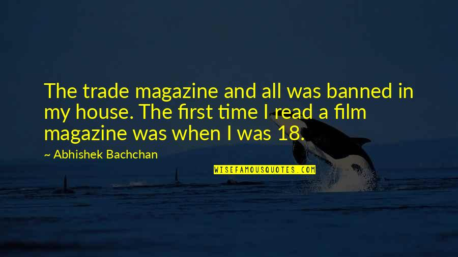 Patoot Quotes By Abhishek Bachchan: The trade magazine and all was banned in