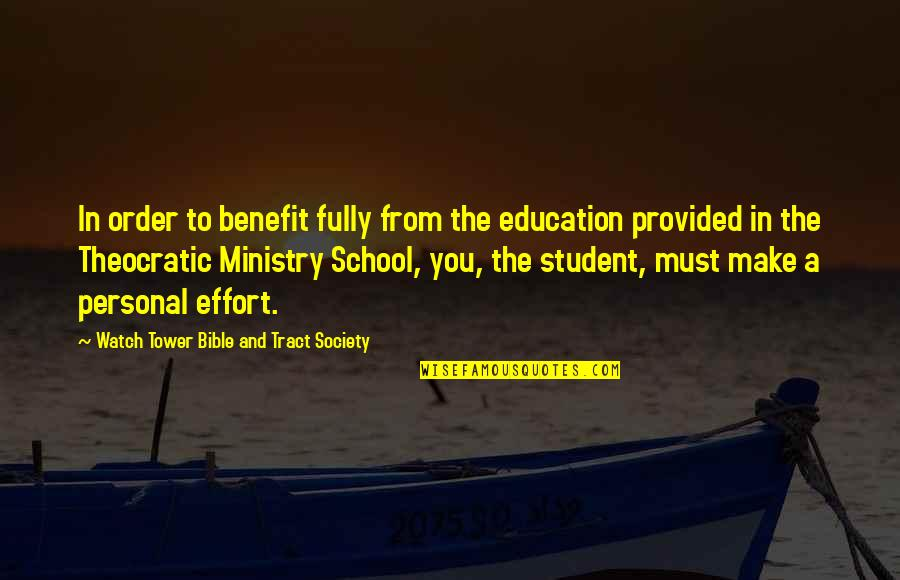 Patron Del Mal Quotes By Watch Tower Bible And Tract Society: In order to benefit fully from the education