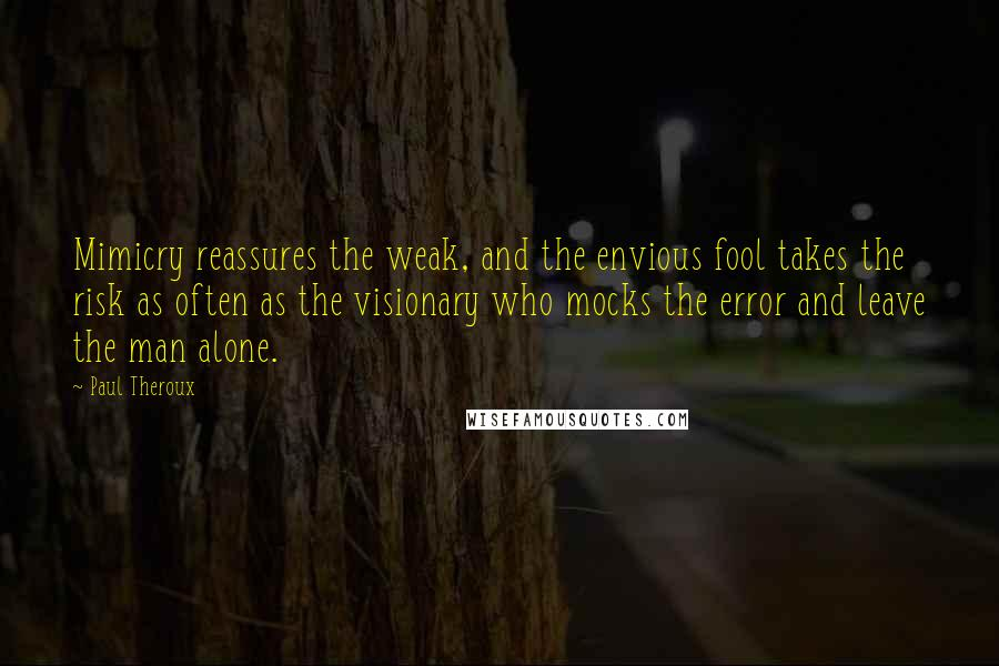 Paul Theroux Quotes Wise Famous Quotes Sayings And Quotations By
