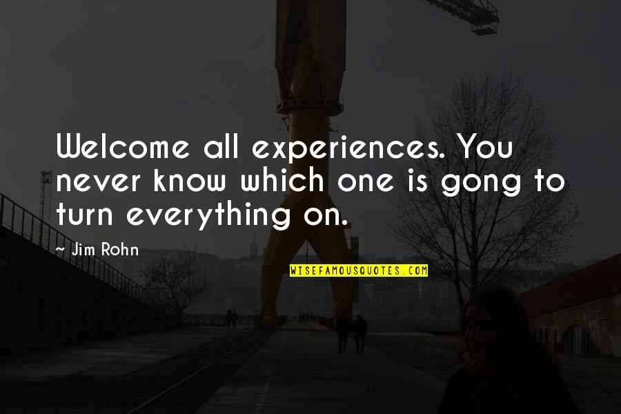 Paula Scher Helvetica Quotes By Jim Rohn: Welcome all experiences. You never know which one