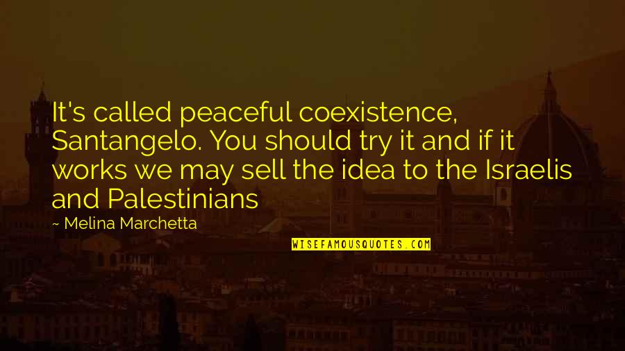 Peaceful Coexistence Quotes: top 22 famous quotes about Peaceful