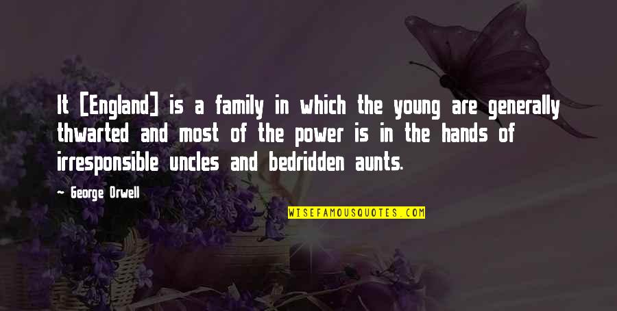 Pedersen Quotes By George Orwell: It [England] is a family in which the