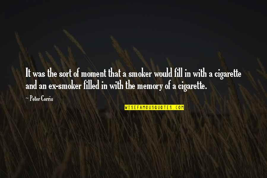 Pensive Quotes And Quotes By Peter Corris: It was the sort of moment that a