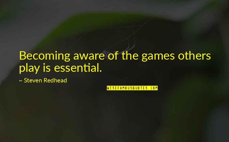 Per Petterson Quotes By Steven Redhead: Becoming aware of the games others play is