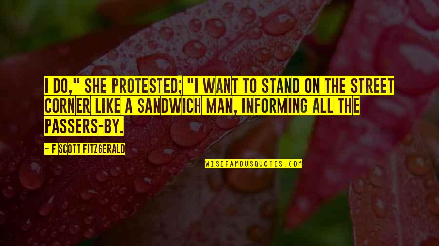 """Perceiving Others Quotes By F Scott Fitzgerald: I do,"""" she protested; """"I want to stand"""