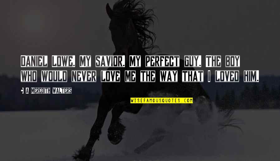 Perfect Guy For Me Quotes Top 3 Famous Quotes About Perfect Guy For Me