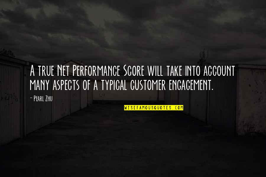 Performance Measurement Quotes By Pearl Zhu: A true Net Performance Score will take into