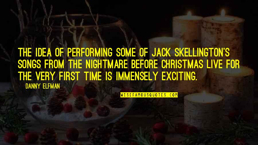 Performing Live Quotes By Danny Elfman: The idea of performing some of Jack Skellington's