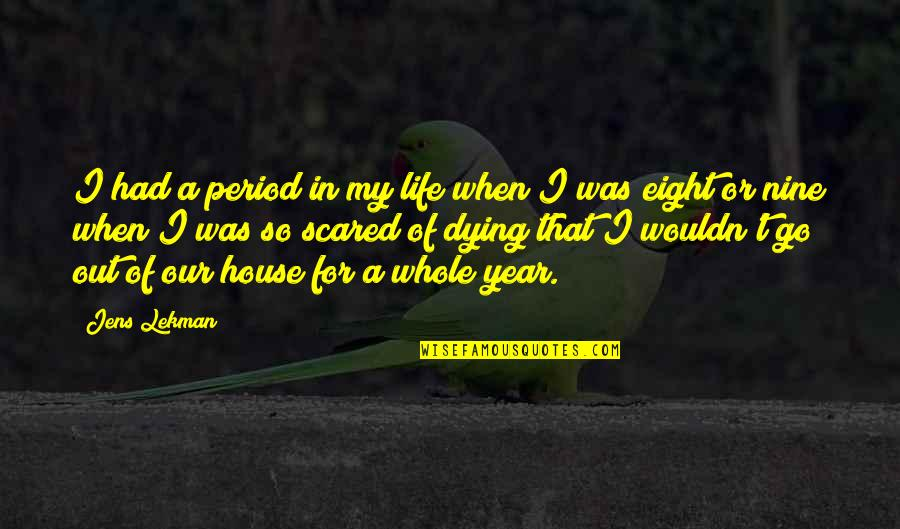 Period In Out Of Quotes By Jens Lekman: I had a period in my life when