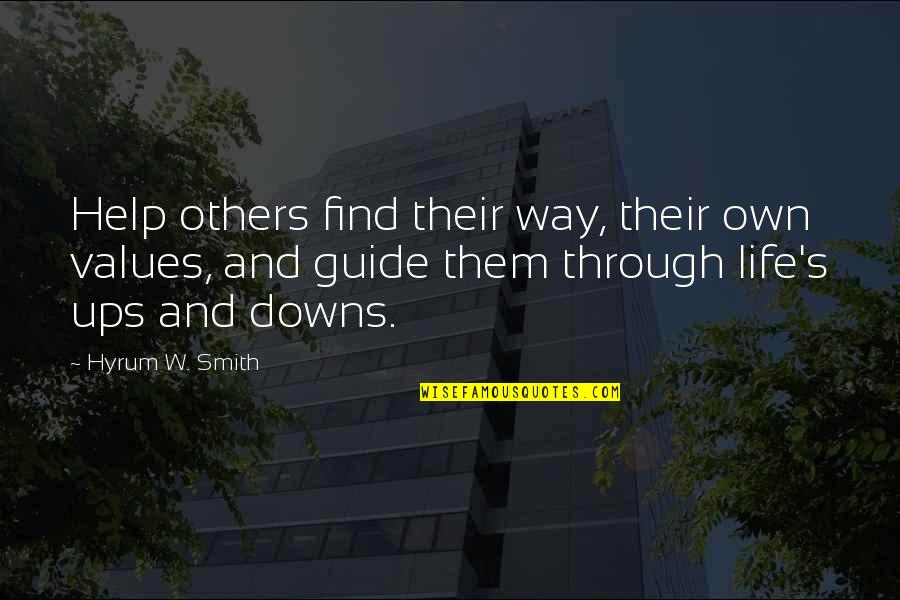 Personal Service Quotes By Hyrum W. Smith: Help others find their way, their own values,