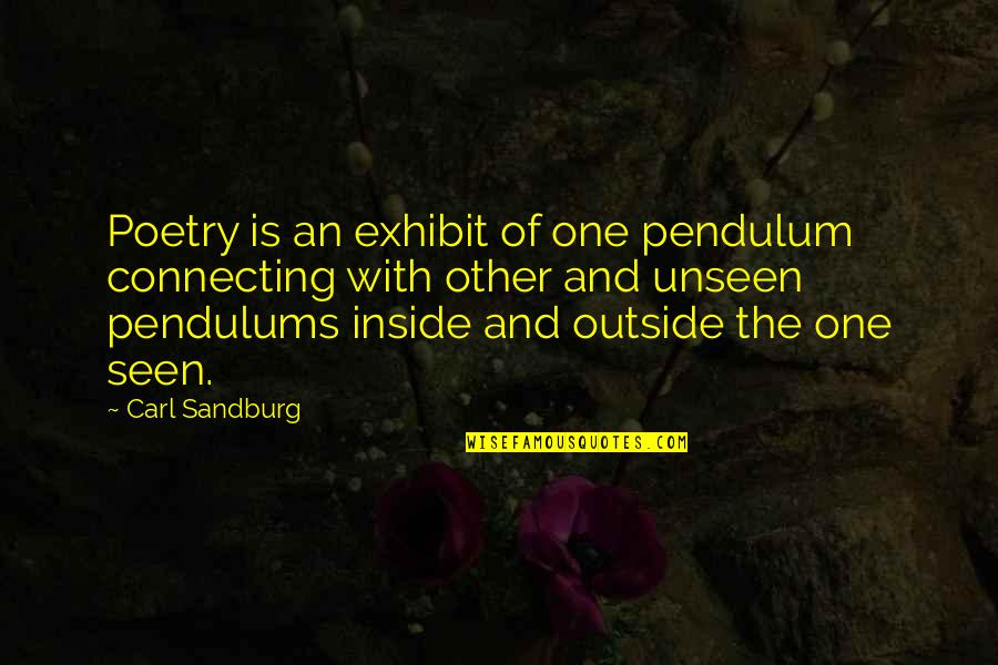 Peter Blake Pop Art Quotes By Carl Sandburg: Poetry is an exhibit of one pendulum connecting