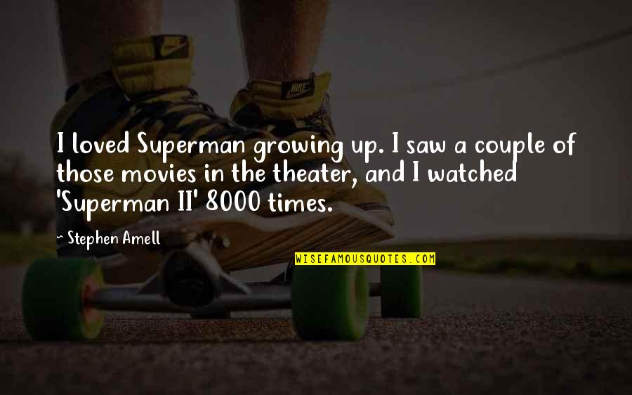 Peter Disciple Quotes By Stephen Amell: I loved Superman growing up. I saw a
