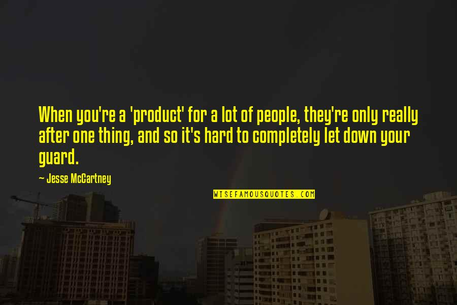 Peter Koestenbaum Quotes By Jesse McCartney: When you're a 'product' for a lot of