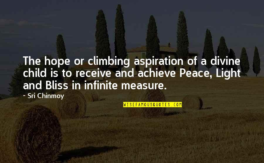 Phineas War Quotes By Sri Chinmoy: The hope or climbing aspiration of a divine