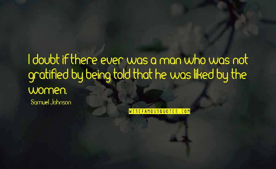 Photo Appreciation Quotes By Samuel Johnson: I doubt if there ever was a man