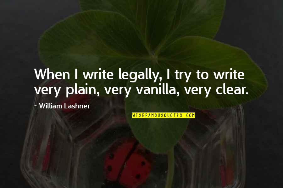 Photos On Fb Quotes By William Lashner: When I write legally, I try to write