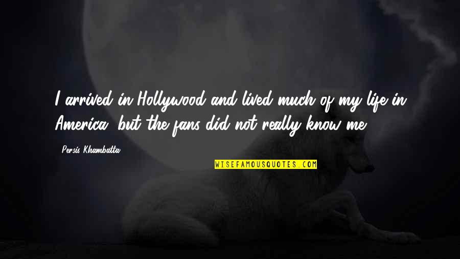 Php Filter_sanitize_string Quotes By Persis Khambatta: I arrived in Hollywood and lived much of