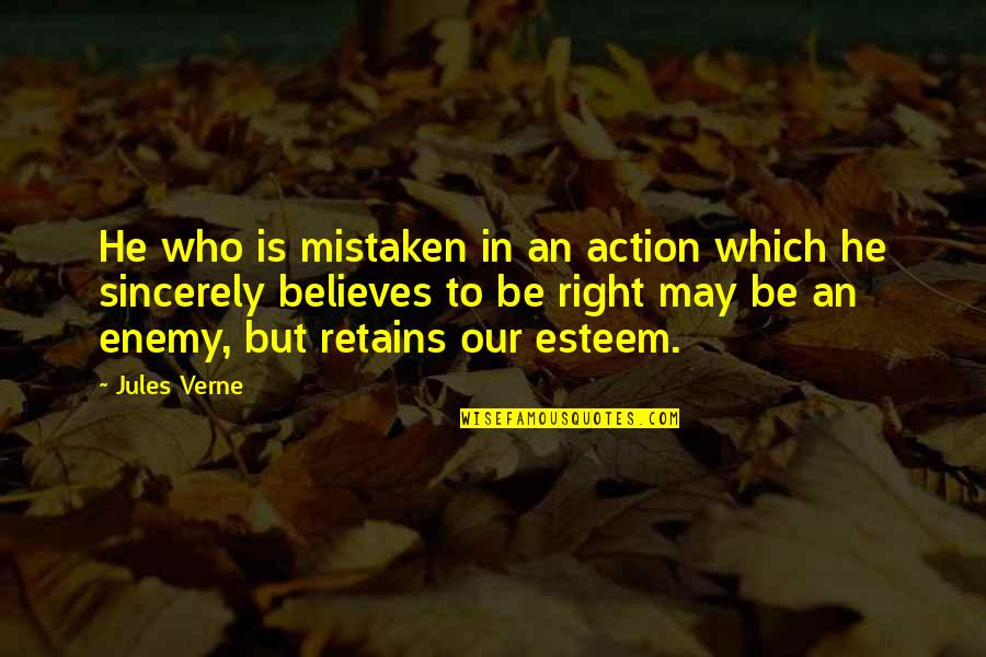 Physical Attractiveness Quotes By Jules Verne: He who is mistaken in an action which