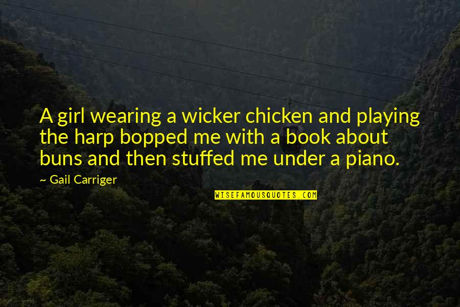 Piano Playing Quotes By Gail Carriger: A girl wearing a wicker chicken and playing