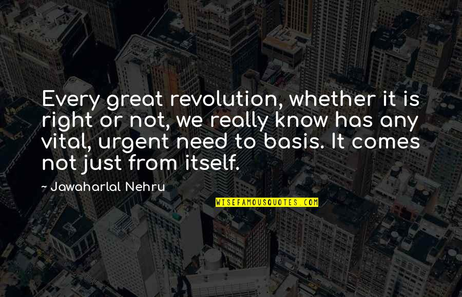 Pics Of Emojis Quotes By Jawaharlal Nehru: Every great revolution, whether it is right or