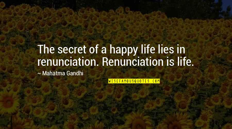 Pics Of Heartbroken Quotes By Mahatma Gandhi: The secret of a happy life lies in