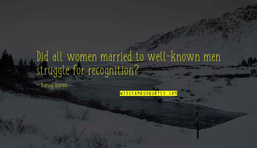 Picture Sms Quotes By Nancy Horan: Did all women married to well-known men struggle
