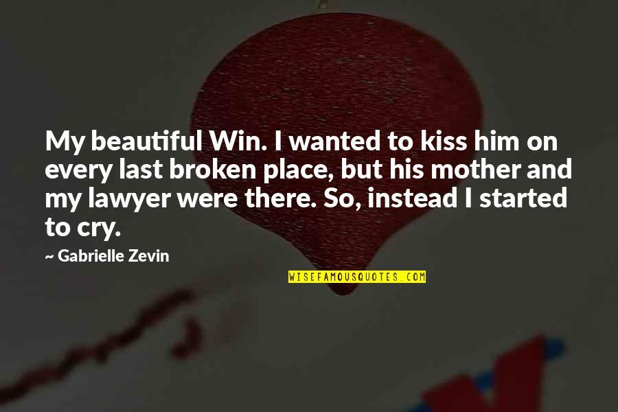 Pintu Terlarang Quotes By Gabrielle Zevin: My beautiful Win. I wanted to kiss him